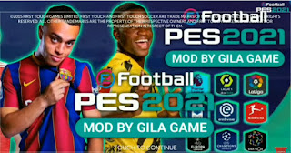 FINAL UPDATE!! FTS Mod PES 2021 Edition Full Kompetisi Eropa & New Update Transfer Semua Club