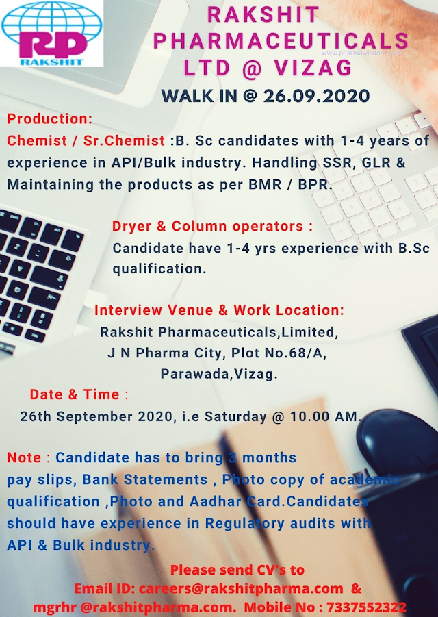 Rakshit Pharmaceuticals | Walk-in interview for Production on 26 Sept 2020 at Vizag