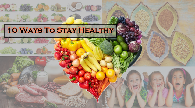 10 way to stay healthy