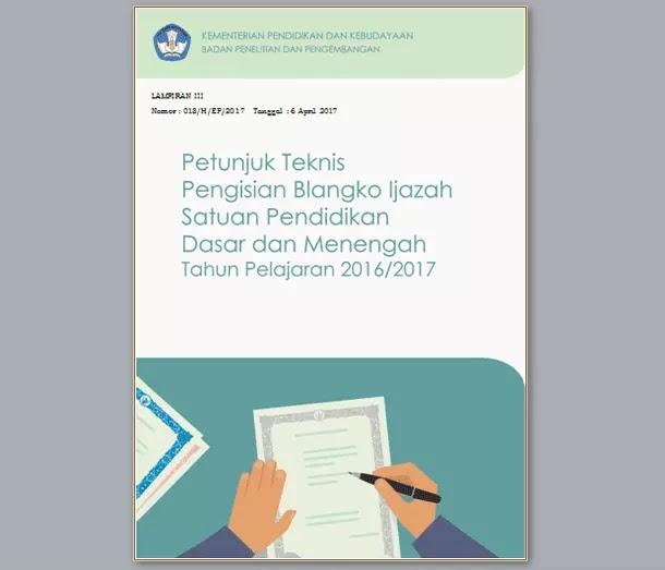 Petunjuk Teknis Pengisian Blangko Ijazah Tahun 2017