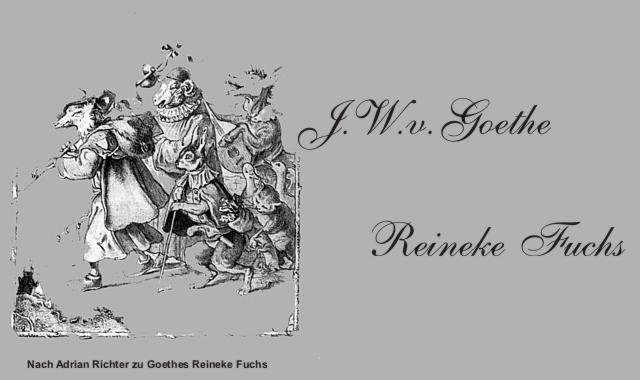 Gedichte Und Zitate Fur Alle J W V Goethe Reineke Fuchs 2