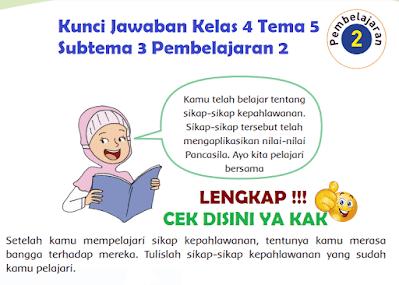 Kunci Jawaban Kelas 4 Tema 5 Subtema 3 Pembelajaran 2 www.simplenews.me