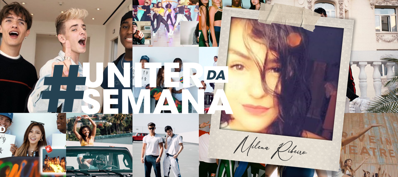 #UniterDaSemana | Milena Ribeiro