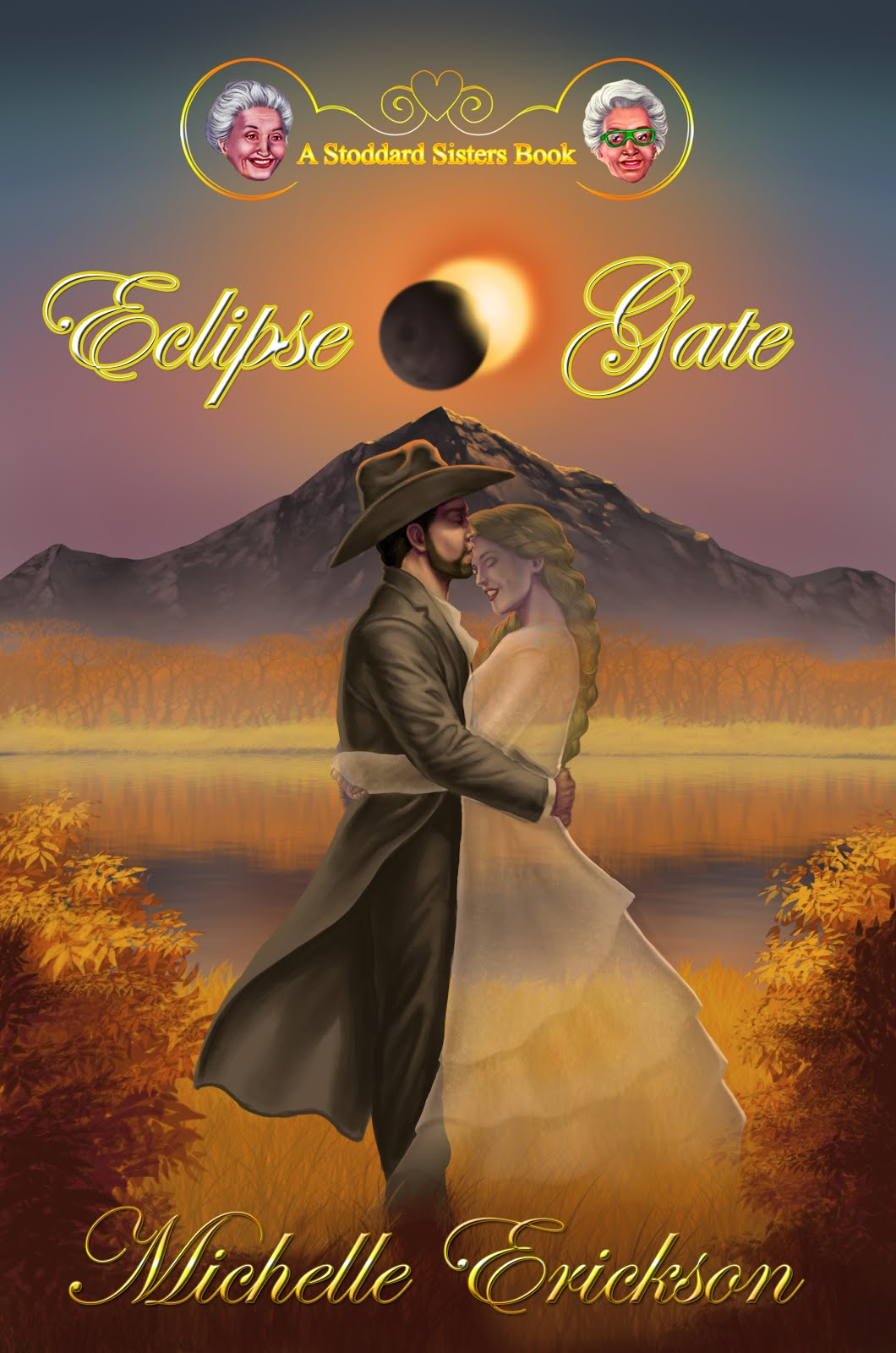 Eclipse Gate: A Stoddard Sisters Book