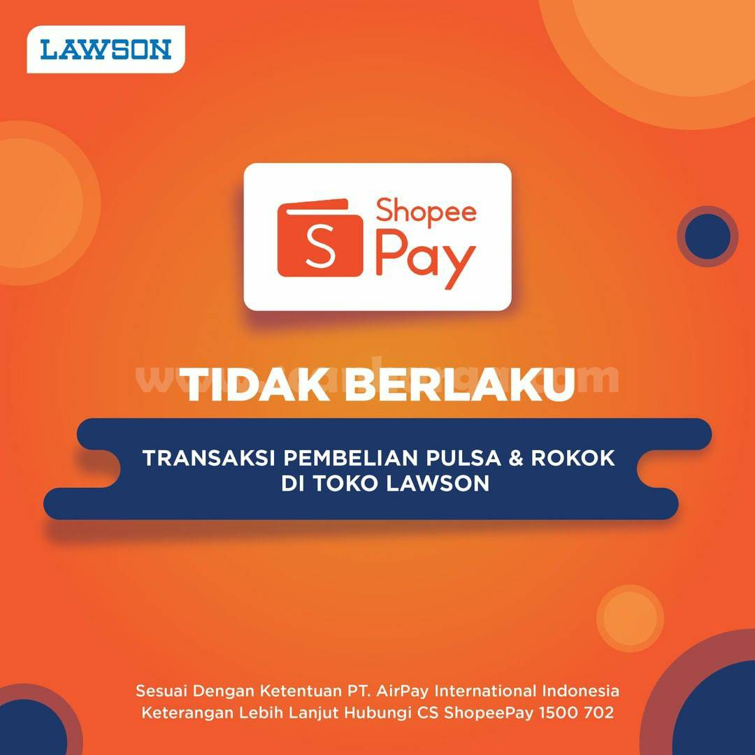 LAWSON Promo Cashback 30% Transaksi Dengan ShopeePay 2