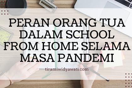 Peran Orang Tua Dalam School From Home Selama Masa Pandemi