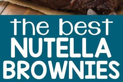 THE BEST NUTELLA BROWNIES