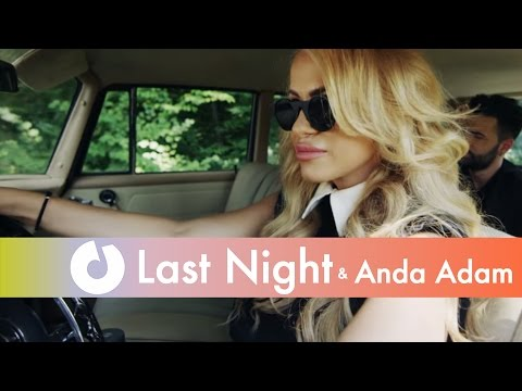 ultima piesa trupa Last Night feat Anda Adam Wanna Love You 2016 melodie noua Last Night feat Anda Adam Wanna Love You piesa noua Last Night si Anda Adam Wanna Love You ultima melodie anda adam 2016 noul single anda adam 15 martie 2016 videoclip nou trupa Last Night featuring Anda Adam Wanna Love You cel mai recent single anda adam 2016 youtube official video  Last Night feat. Anda Adam Wanna Love You noul hit anda adam 2016 roton music romania melodii noi anda adam 2016 muzica noua