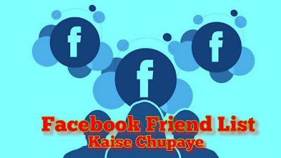 Facebook Friend List Kaise Chupaye
