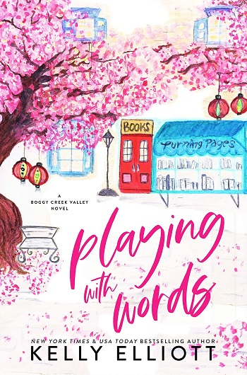 Playing with Words by Kelly Elliott