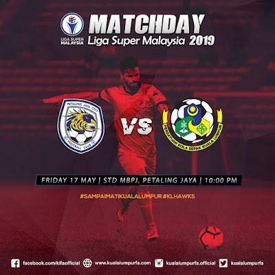 Live Streaming PJ City vs Kuala Lumpur Liga Super 17.5.2019