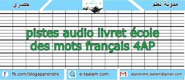 pistes audio livret école des mots français 4AP