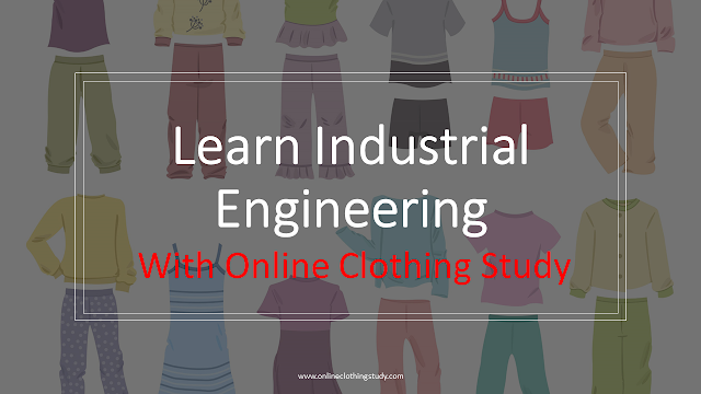 why garment factories need IE department