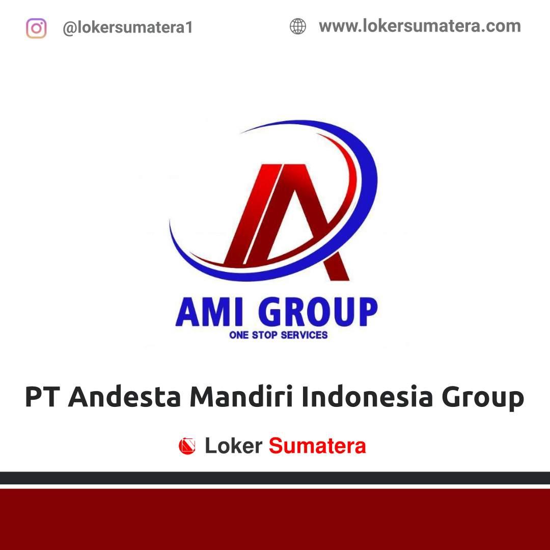 Lowongan Kerja Pekanbaru: PT Andesta Mandiri Indonesia Group Februari 2021