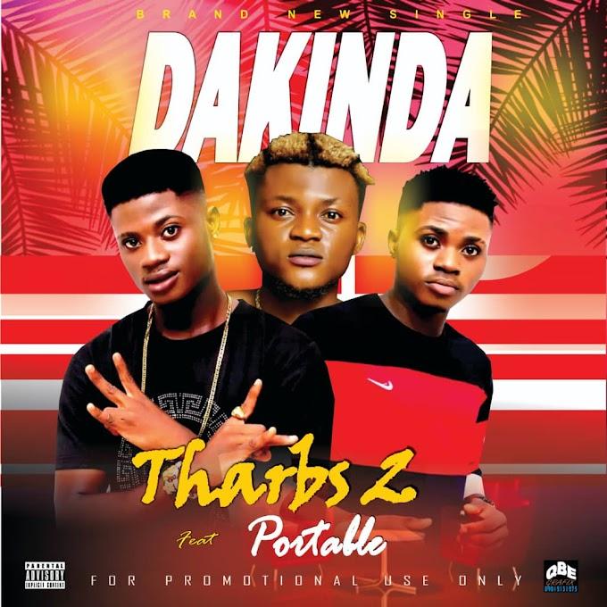 AUDIO: Tharbs2 Ft. Portable - Dakinda (Prod. By Professional)