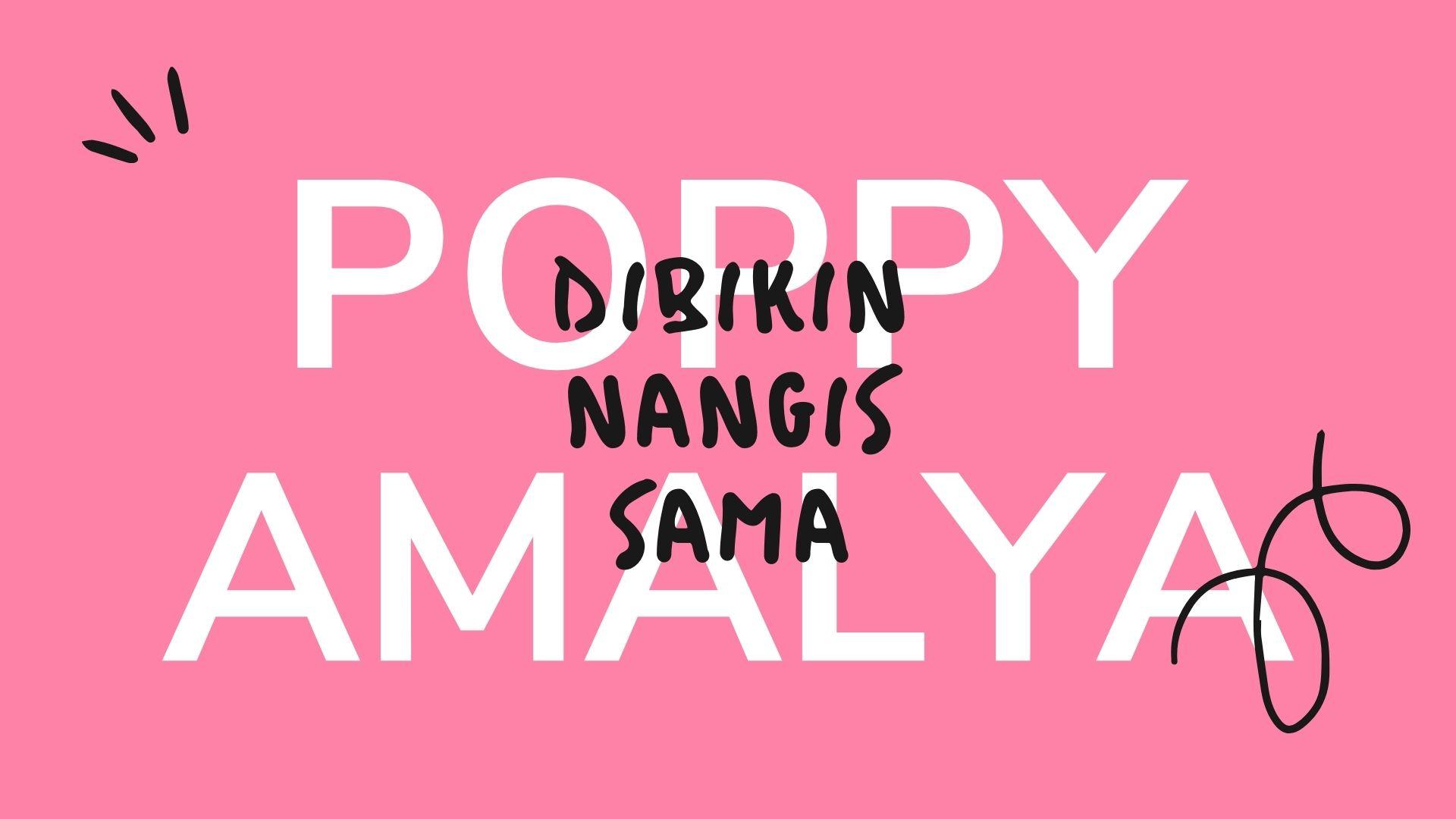 dibikin-nangis-sama-poppy-amalya