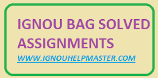 IGNOU BAG Solved Assignment 2020-21 PDF