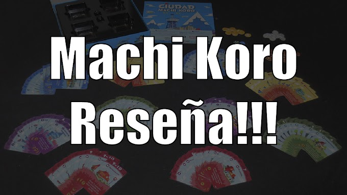 Ciudad Machi Koro el juego de mesa reseña