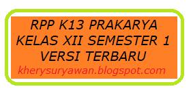 File Pendidikan RPP k13 Prakarya dan Kewirausahaan Kelas XII Semester 1 Revisi 2019