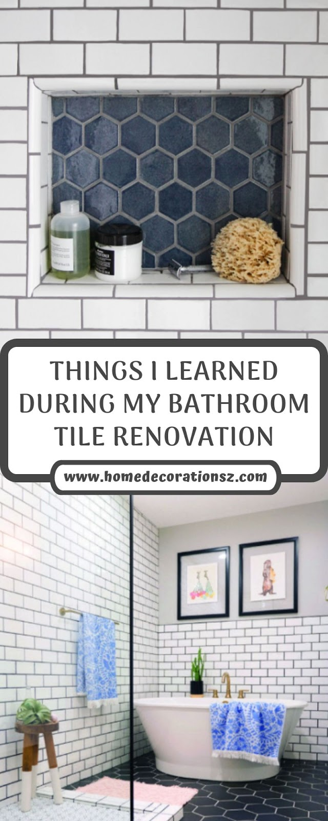 THINGS I LEARNED DURING MY BATHROOM TILE RENOVATION