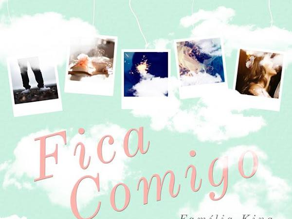 Lançamento: Fica Comigo (Familia King) - Sofia Silva