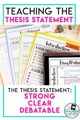 Teaching the Thesis Statement: Tips and Resources for Secondary ELA