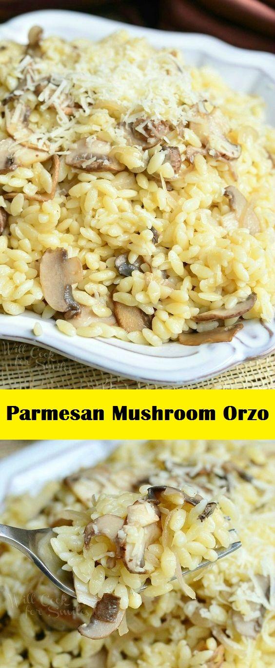 Parmesan Mushroom Orzo
