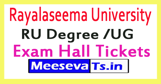 Rayalaseema University RU Degree /UG Supply Exam Hall Tickets 2017