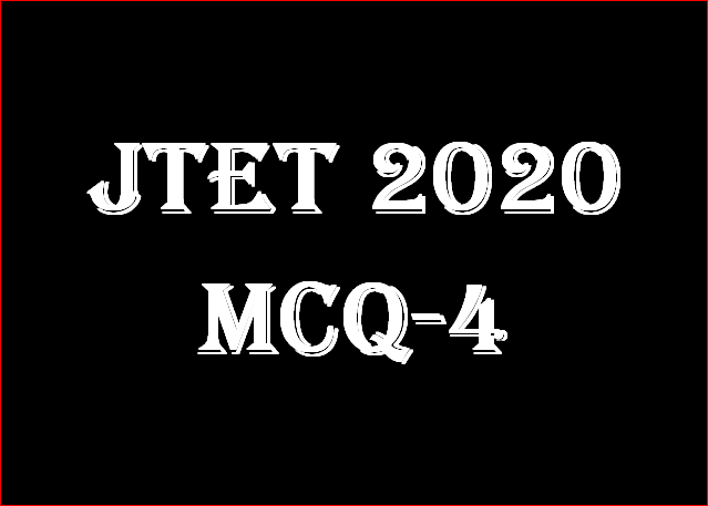 JTET 2020 ! Child Development & Pedagogy ! Practice Set-4 !