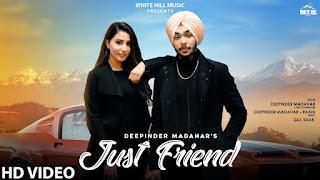Just Friend Song Lyrics | Deepinder Madahar Gill Saab