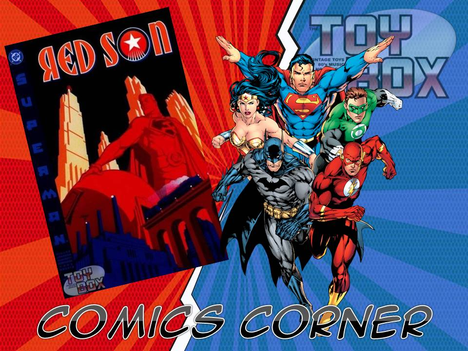 The Toy Box Comics Corner Superman Red Son 2