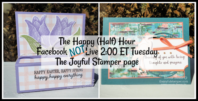 The Happy (half) Hour Facebook Live stamping class featuring Easter Fun Size candy box and Lilypad Lake encouragement card