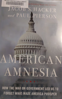 Book cover of American Amnesia: American Amnesia: How the War on Government Led Us to Forget What Made America Prosper by Jacob S. Hacker