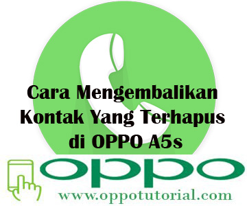 Cara Mengembalikan Kontak Yang Terhapus di OPPO A5s