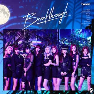 [Single] TWICE - Breakthrough Mp3 full m4a 320kbps