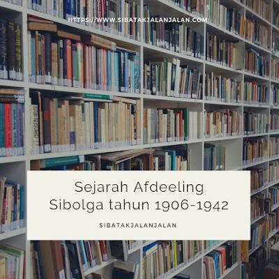 sejarah afdeeling sibolga pada tahun 1906 1942