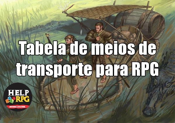 Tabela de meios de transporte para RPG.