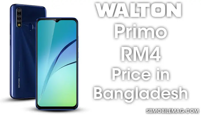 Walton Primo RM4, Walton Primo RM4 Price, Walton Primo RM4 Price in Bangladesh