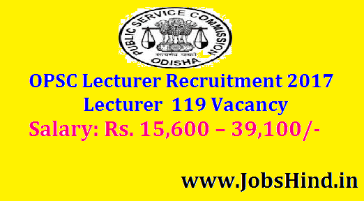 OPSC Lecturer Recruitment 2017