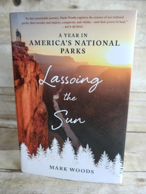 Book Review: Lassoing the Sun - A Year in America's National Parks