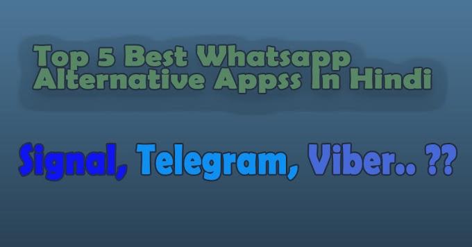 Top 5 Best Whatsapp Alternative Apps 2021 | Hindi |