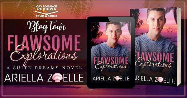 Blog Tour. Flawsome Explorations. A Suite Dreams Novel. Ariella Zoelle.