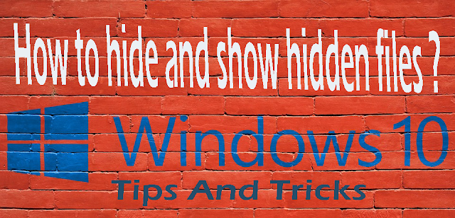How to hide and show hidden files windows10? Tips And Tricks|| How To Data Or File Hide And Show Windows Operating System