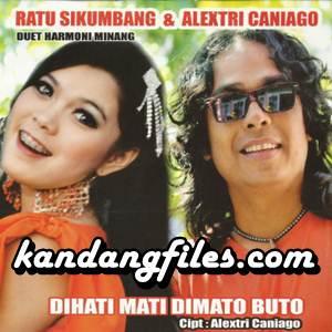 Alextri Caniago & Ratu Sikumbang - Dihati Mati Dimato Buto (Full Album)
