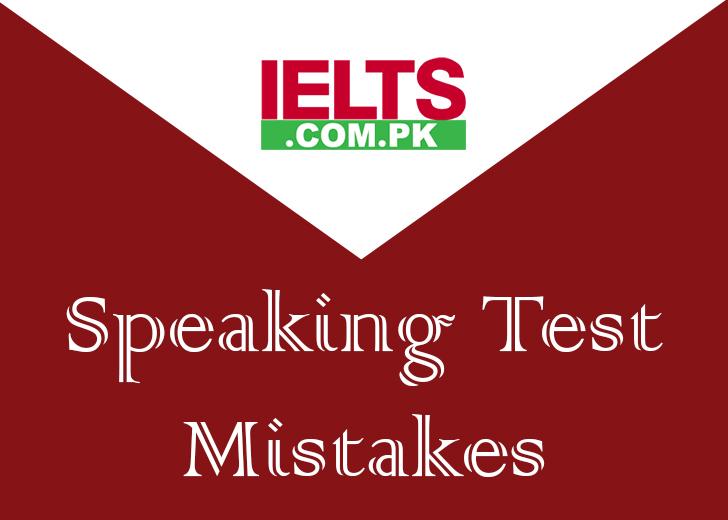 IELTS Speaking test mistakes to avoid