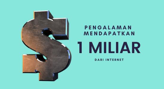 mendapatkan 1 miliar dari internet