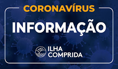 ILHA COMPRIDA REGISTRA NOVO ÓBITO POR CORONAVÍRUS