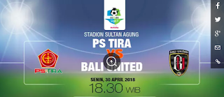 Live Streaming O Channel PS Tira Vs Bali United