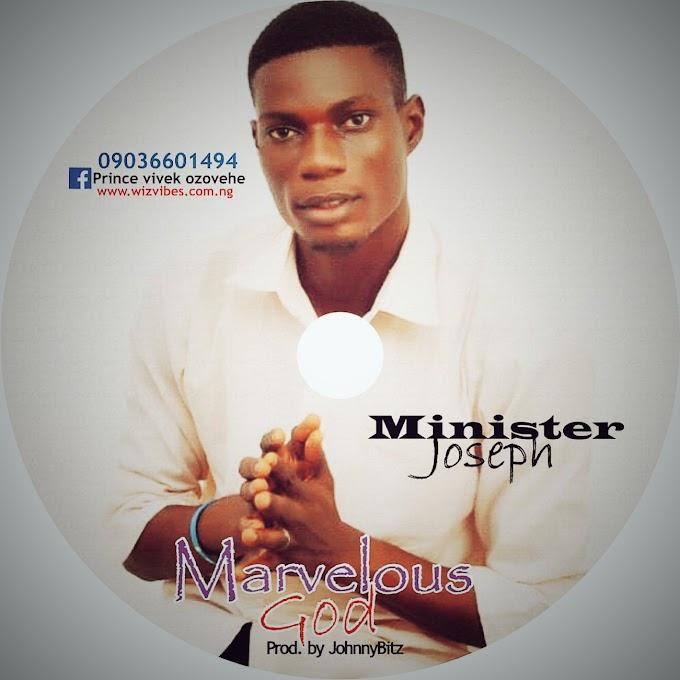 MINIST. JOSEPH_MARVELOUS GOD.MP3