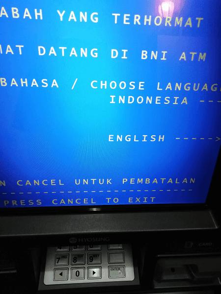 atm di indonesia memiliki dua dukungan bahasa, indonesia dan inggris